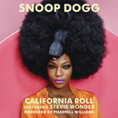 California Roll feat.Stevie Wonder/Snoop Dogg
