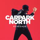 Renegade/Carpark North