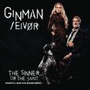 The Sinner Or The Saint/Ginman/Eivør