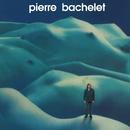 Elle est d'ailleurs/Pierre Bachelet