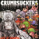 Life Of Dreams/Crumbsuckers