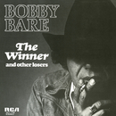 The Winner and Other Losers/Bobby Bare