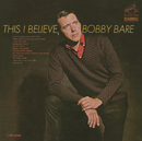 This I Believe/Bobby Bare