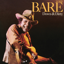 Down & Dirty/Bobby Bare