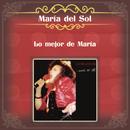 Lo Mejor de María/María del Sol