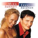 Mira Sunnari & Erkki Räsänen/Mira Sunnari & Erkki Räsänen