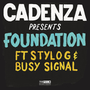 Foundation feat.Stylo G,Busy Signal/Cadenza
