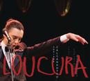Loucura: Adriana Calcanhotto Canta Lupicínio Rodrigues (Ao Vivo)/Adriana Calcanhotto