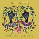 Love Bound (Remixes) - EP/Purple Ferdinand