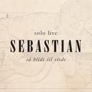 Så Blidt Til Stede (Solo Live)/Sebastian