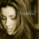 Don't Ask/Tina Arena