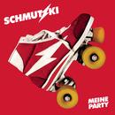 Meine Party/Schmutzki