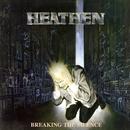 Breaking the Silence/Heathen