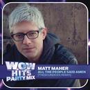 All The People Said Amen (TheSoundKids Remix)/Matt Maher