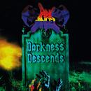 Darkness Descends/Dark Angel