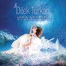 Suya Söyledim/Dilek Türkan