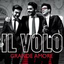 Grande amore (Eurovision Version)/Il Volo