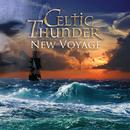 New Voyage/Celtic Thunder