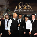 It's Entertainment!/Celtic Thunder