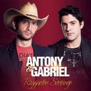 Reggaeton Sertanejo/Antony & Gabriel