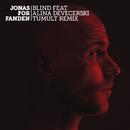 Blind feat.Alina Devecerski/JonasForFanden