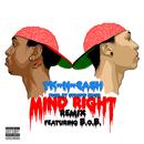 Mind Right (Remix) feat.B.o.B/TK N Cash