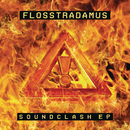 Soundclash/Flosstradamus