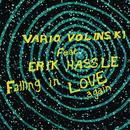 Falling In Love Again (Vario Volinski Club Vocal) feat.Erik Hassle/Vario Volinski