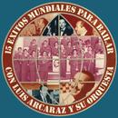 15 Éxitos Mundiales para Bailar Con Luis Arcaraz y Su Orquesta/Luis Arcaraz y Su Orquesta