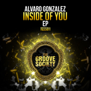 Inside Of You/Alvaro Gonzalez