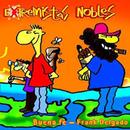 Extremistas Nobles/Buena Fe & Frank Delgado