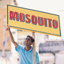 Ô Sorte/Mosquito