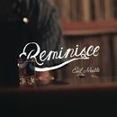 Reminisce/Evil Needle