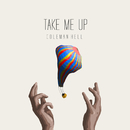 Take Me Up/Coleman Hell