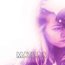 Waiting/Matilda