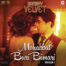 "Mohabbat Buri Bimari (Version 1) [From ""Bombay Velvet""] (Remixed by Mikey McCleary)/Amit Trivedi & Shalmali Kholgade"
