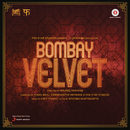 Bombay Velvet (Original Motion Picture Soundtrack)/Amit Trivedi