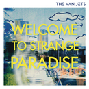 Welcome To Strange Paradise/The Van Jets