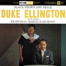 Black, Brown, & Beige/Duke Ellington & His Orchestra with Mahalia Jackson