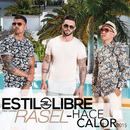 Hace Calor 2015 feat.Rasel/Estilo Libre