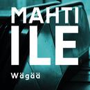 Wägää/Mahti-Ile