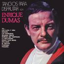 Tangos para Disfrutar/Enrique Dumas