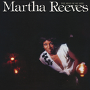 The Rest of My Life (Expanded Edition)/Martha Reeves