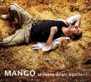 La terra degli aquiloni/Mango