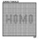 Jokainen on vähän homo - EP/Jukka Takalo