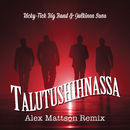 Talutushihnassa (Alex Mattson Remix)/Ricky-Tick Big Band & Julkinen Sana