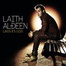 Lass es los/Laith Al-Deen