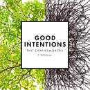 Good Intentions feat.BullySongs/The Chainsmokers