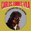 La Canción del Te Quiero/Carlos Torres Vila