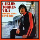 Muchas Veces por Ti Lloro/Carlos Torres Vila